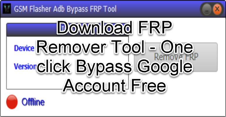 Download FRP Remover Tool