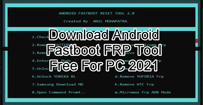 Download Android Fastboot FRP Tool
