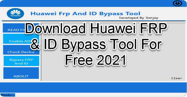 Download Huawei FRP & ID Bypass Tool